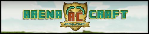 Arena-Craft